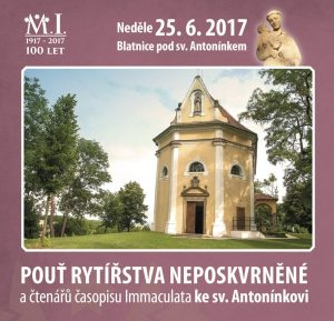 Pouť Rytířstva Neposkvrněné a čtenářů časopisu Immaculata ke sv. Antonínkovi