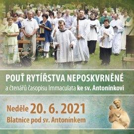 Pouť čtenářů časopisu Immaculata a Rytířstva Neposkvrněné ke sv. Antonínkovi