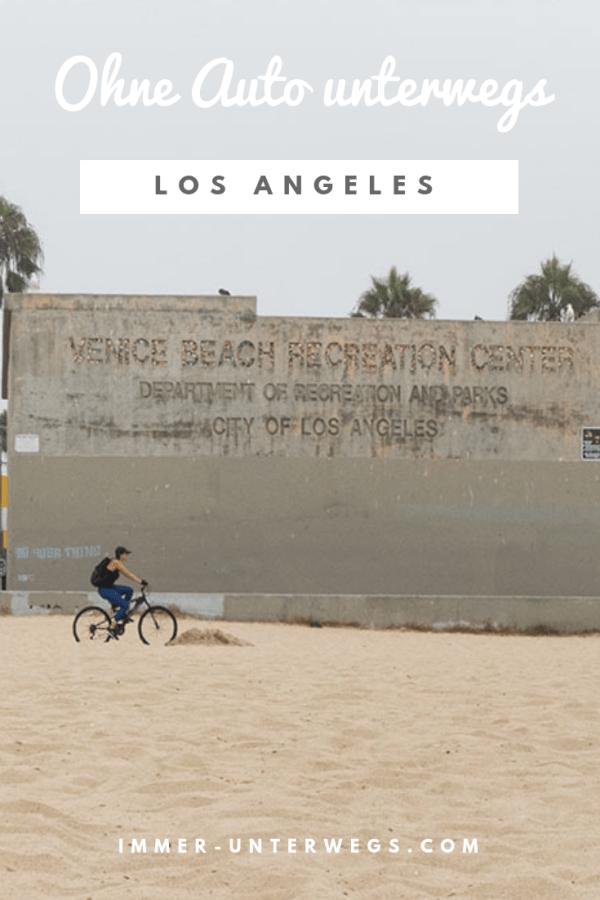 Los Angeles ohne Auto erkunden