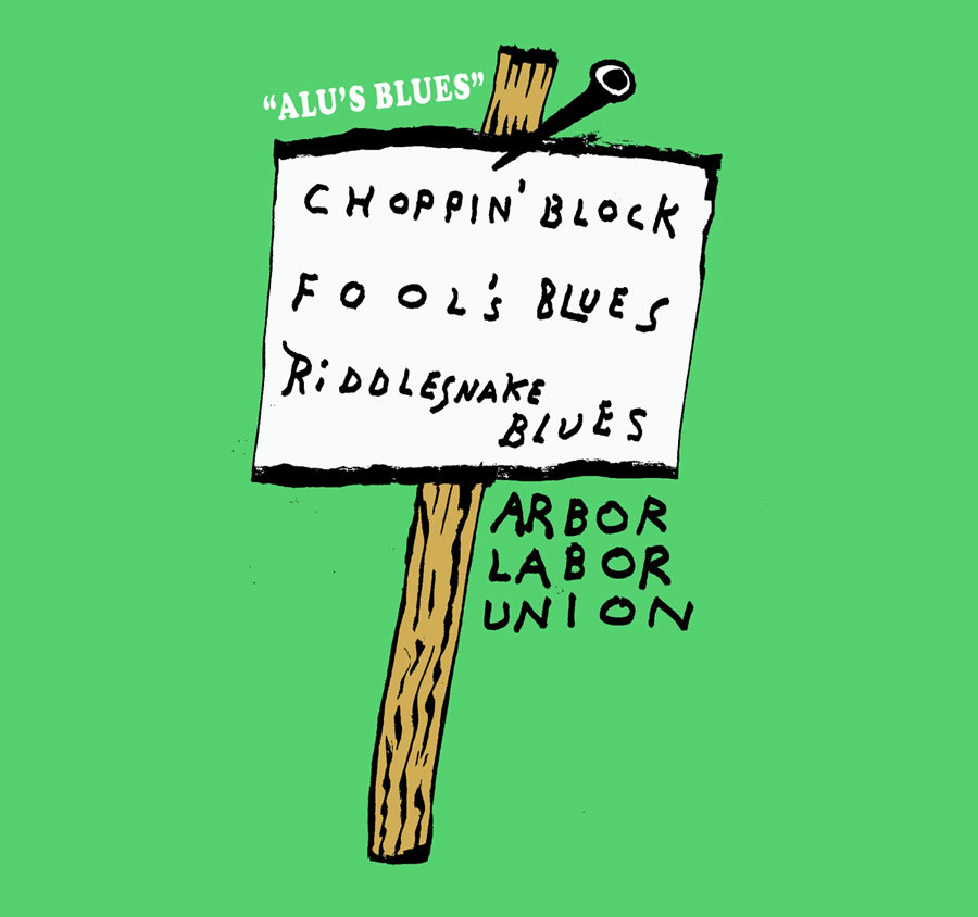 Arbor Labor Union - Alu's Blues