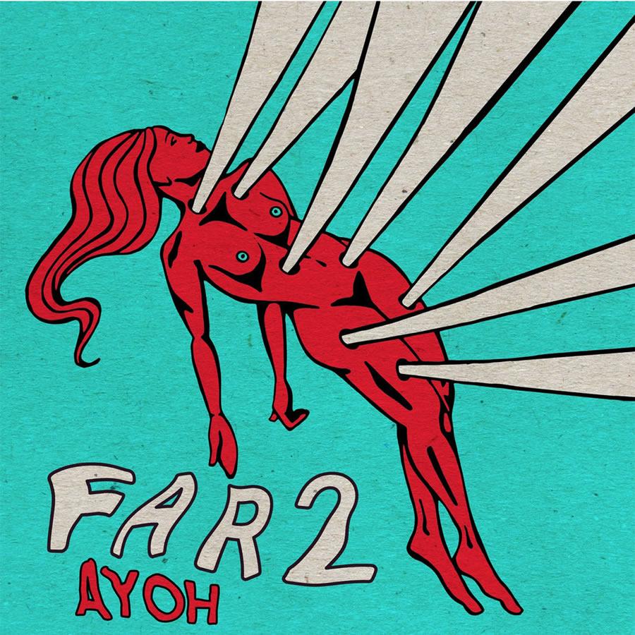 AyOh - Far 2