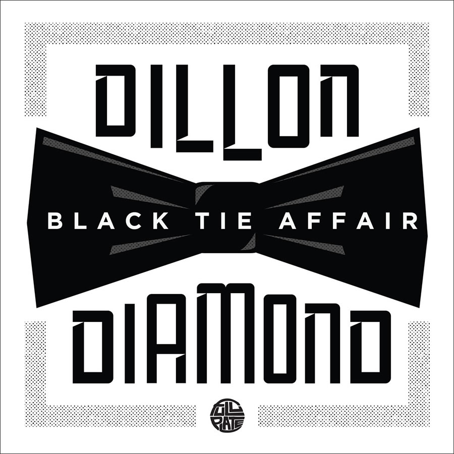 Dillon & Diamond D - Black Tie Affair