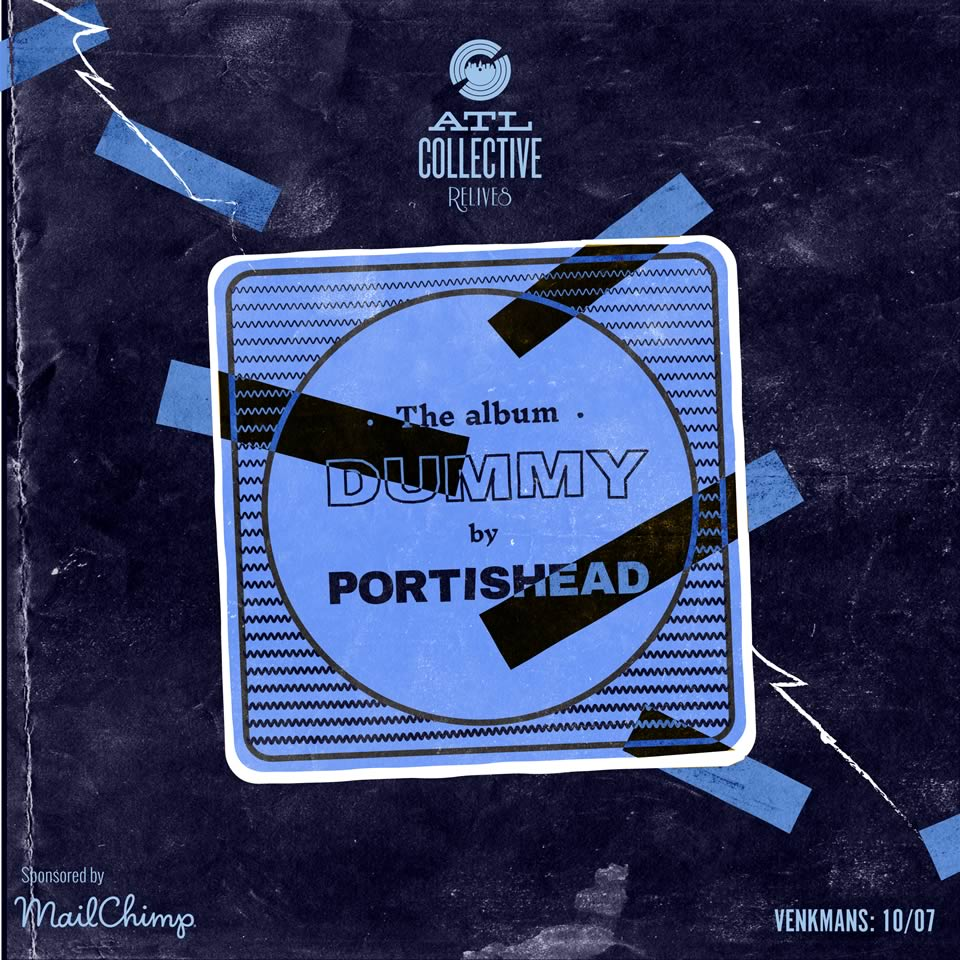 ATL Collective relives Portishead's Dummy