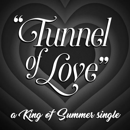 King of Summer - Tunnel of Love