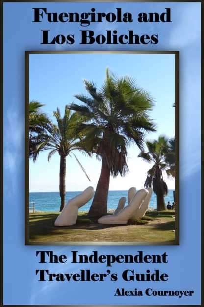 The Independent Travellers' Guide Fuengirola and Los Boliches