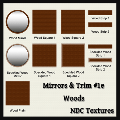 Mirrors and Trim 1e – Woods – Texture Pack by NDC Textures