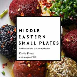 Middle Eastern Small Plates E-book