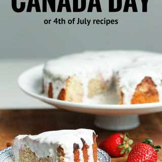 Best 4th of July / Canada Day recipes at the Immigrant's Table