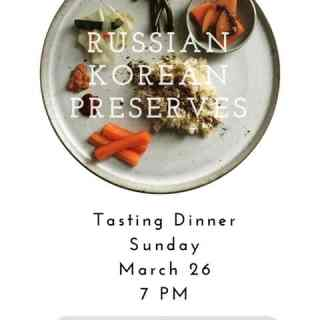 Russian Korean Preserves Tasting Dinner