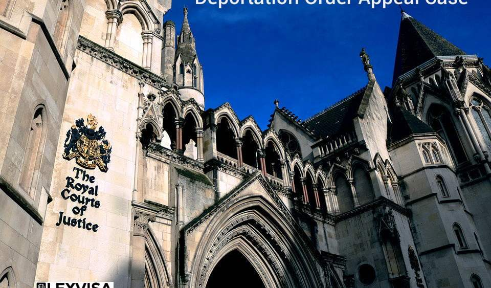 Deportation Order Appeal Case
