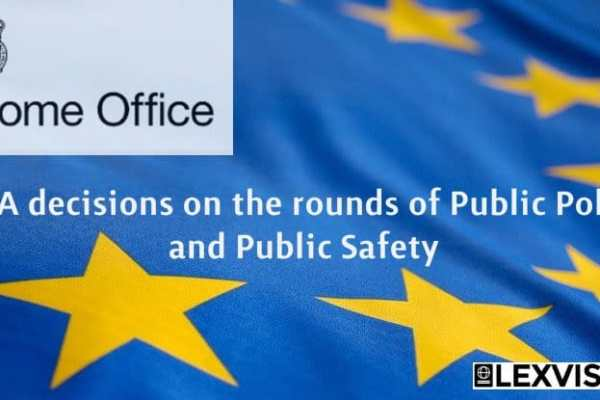 Home Office Policy Guidance Update: EEA decisions on grounds of Public Policy and Public Security