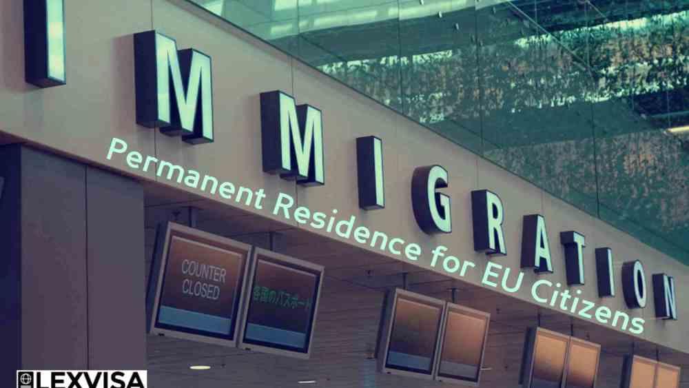 Permanent Residence for EU Citizens