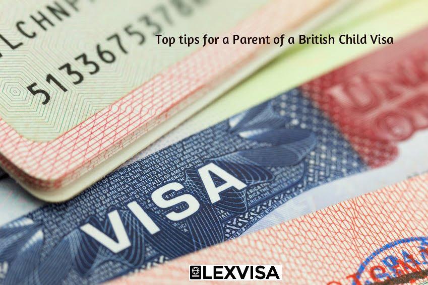 Top tips for a Parent of a British Child Visa | LEXVISA