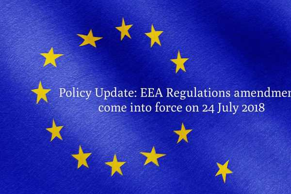 Policy Update: EEA Regulations amendments come into force on 24 July 2018
