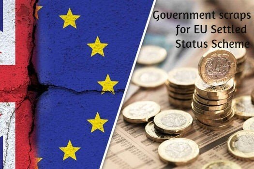 Government scraps the fee for post-Brexit EU Settled Status Scheme