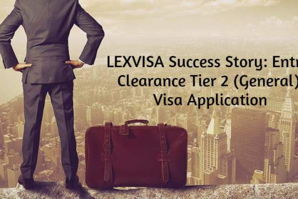 Success Story: Entry Clearance Tier 2 (General) Visa Application