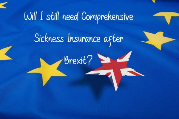 Will I still need Comprehensive Sickness Insurance after Brexit?