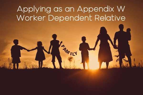 Applying as an Appendix W Worker Dependent