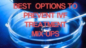 best option for ivf mixups