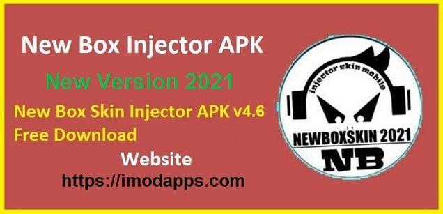 New Box Skin Injector APK v4.8 (Latest 2021) Free Download