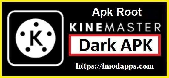 Dark KineMaster APK (Latest Version 2021) For Android
