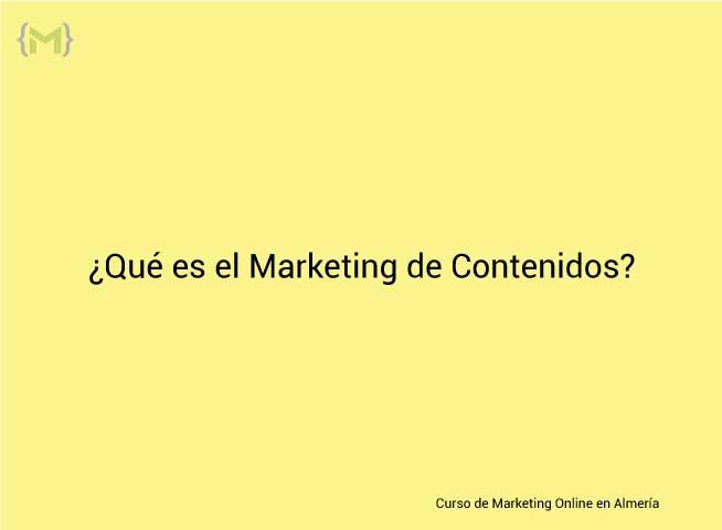 Qué es el Marketing de Contenidos