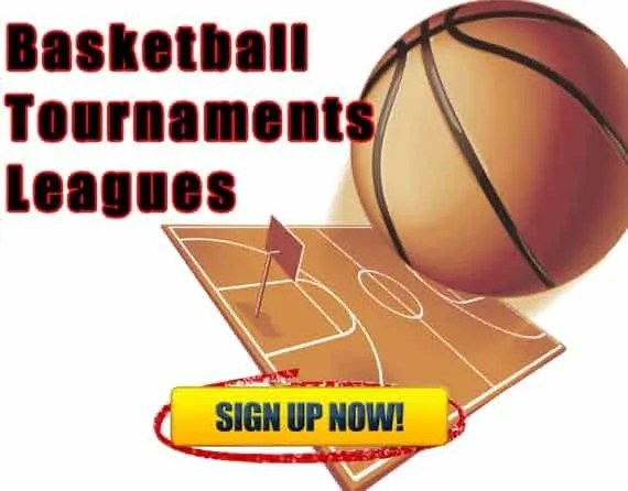 Basketball Tournaments and Leagues