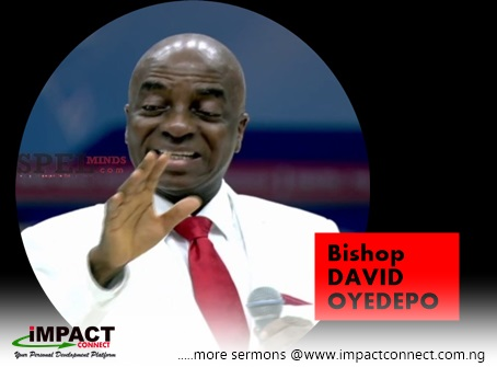 Download Sermon: THE POWER OF THOUGHTS | Bishop David Oyedepo