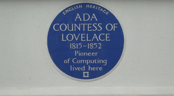 Blue plaque on a wall. The plaque reads: English Heritage. Ada Countess of Lovelace. 1815-182. Pioneer of Computing lived here.