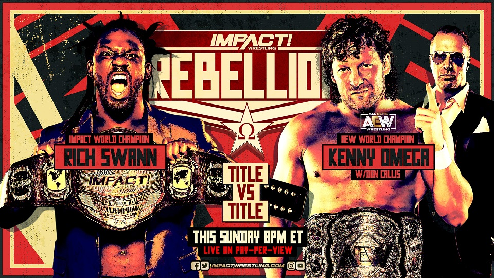Rebellion Commercial Airs During AEW Dynamite – IMPACT Wrestling