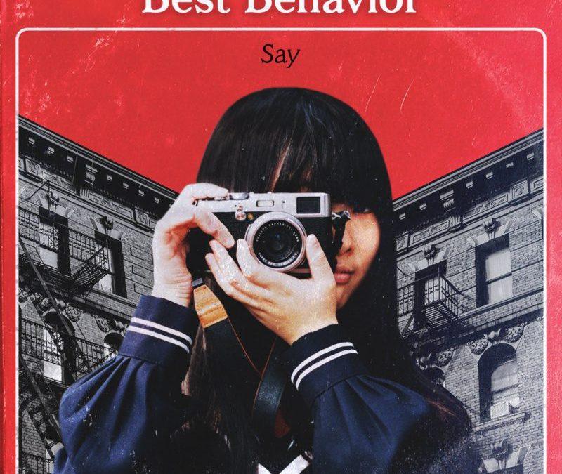 "best behavior, ""say"""