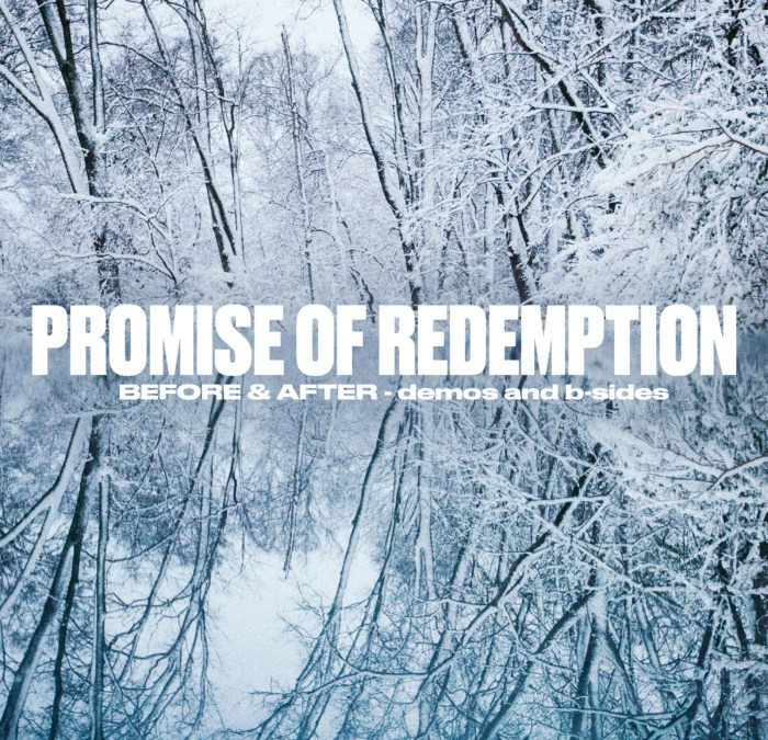 promise of redemption, before & after (demos and b-sides)