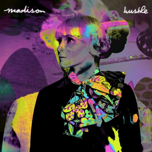 "madison, ""hustle"""