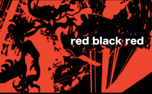 """red black red, """"kindness"""" {premiere}"""