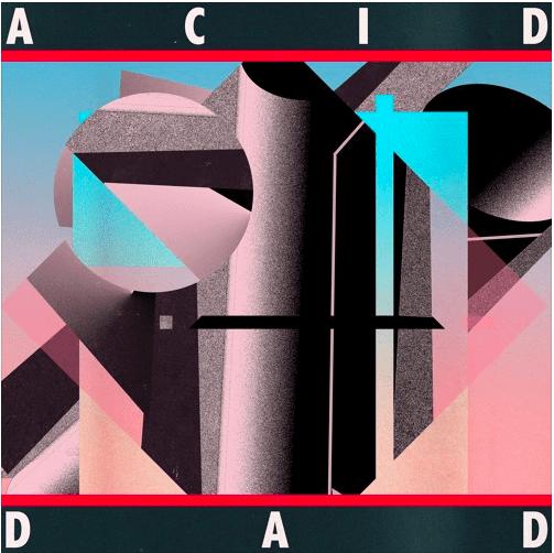 """acid dad, """"2ci"""""""