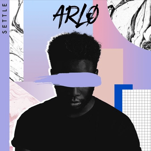 """arlo shows no signs of stopping with latest release """"settle"""""""