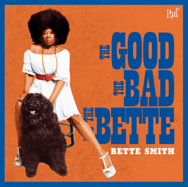 bette smith, the good, the bad, and the bette