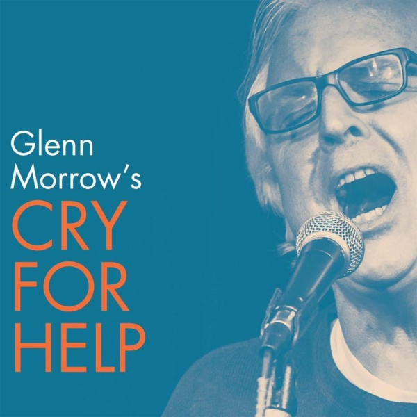 glenn morrow's cry for help, 2