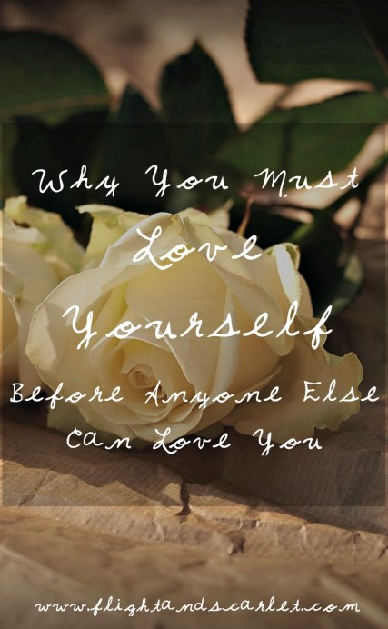 Why You Must Love Yourself Before Anyone Else Loves You Title