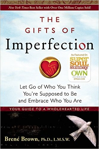 Book Cover: The Gifts of Imperfection by Brené Brown