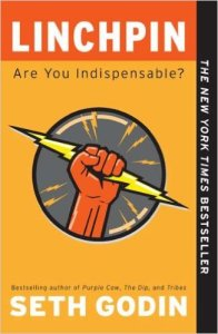Book Cover: Linchpin: Are You Indispensable? by Seth Godin