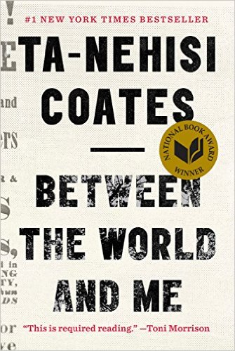 Book Cover: Between the World and Me by Ta-Nehisi Coates