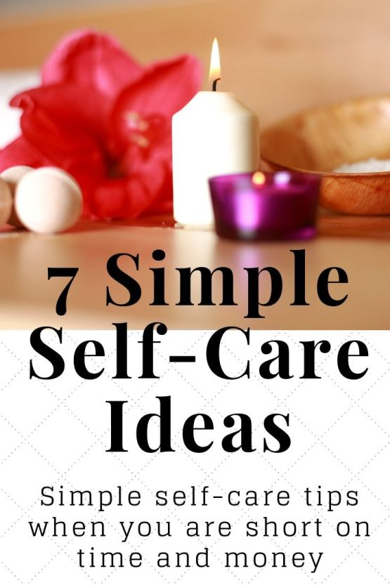 7 Simple Self-Care Ideas