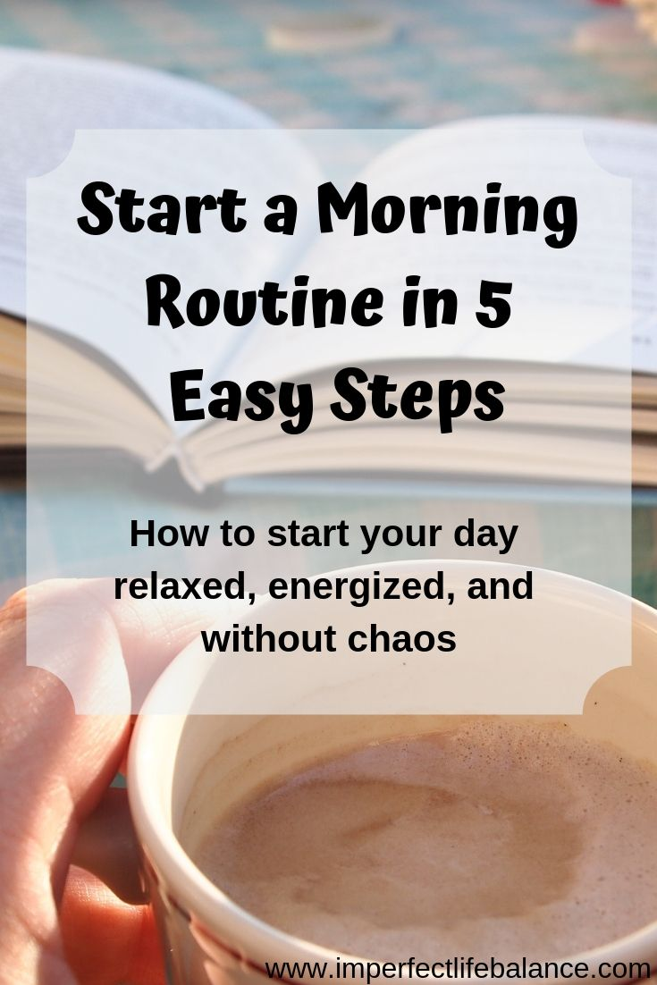 Start a Morning Routine in 5 Easy Steps