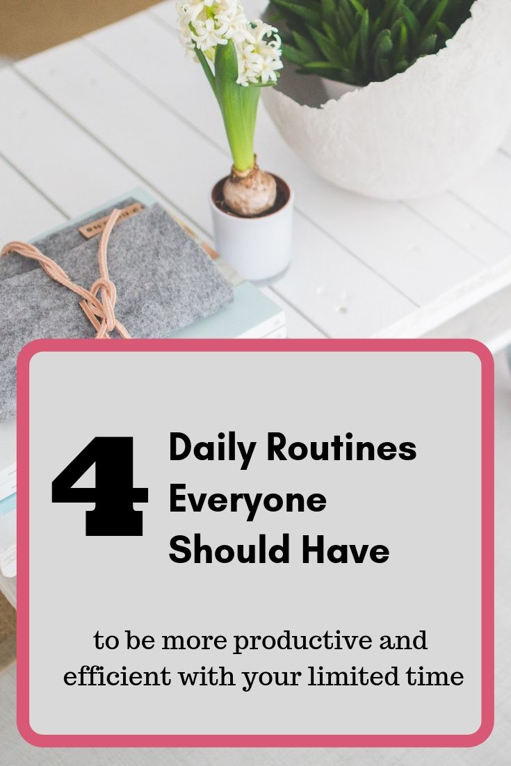 4 Daily Routines Everyone Should Have