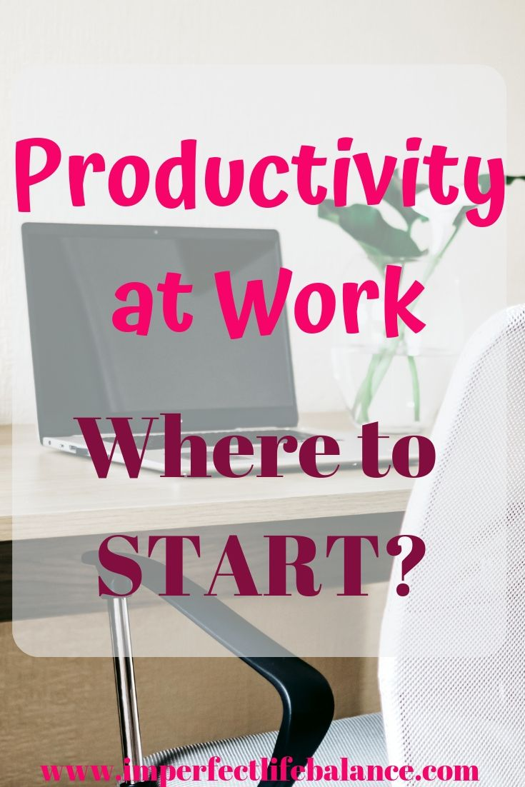Productivity at Work - Where to Start