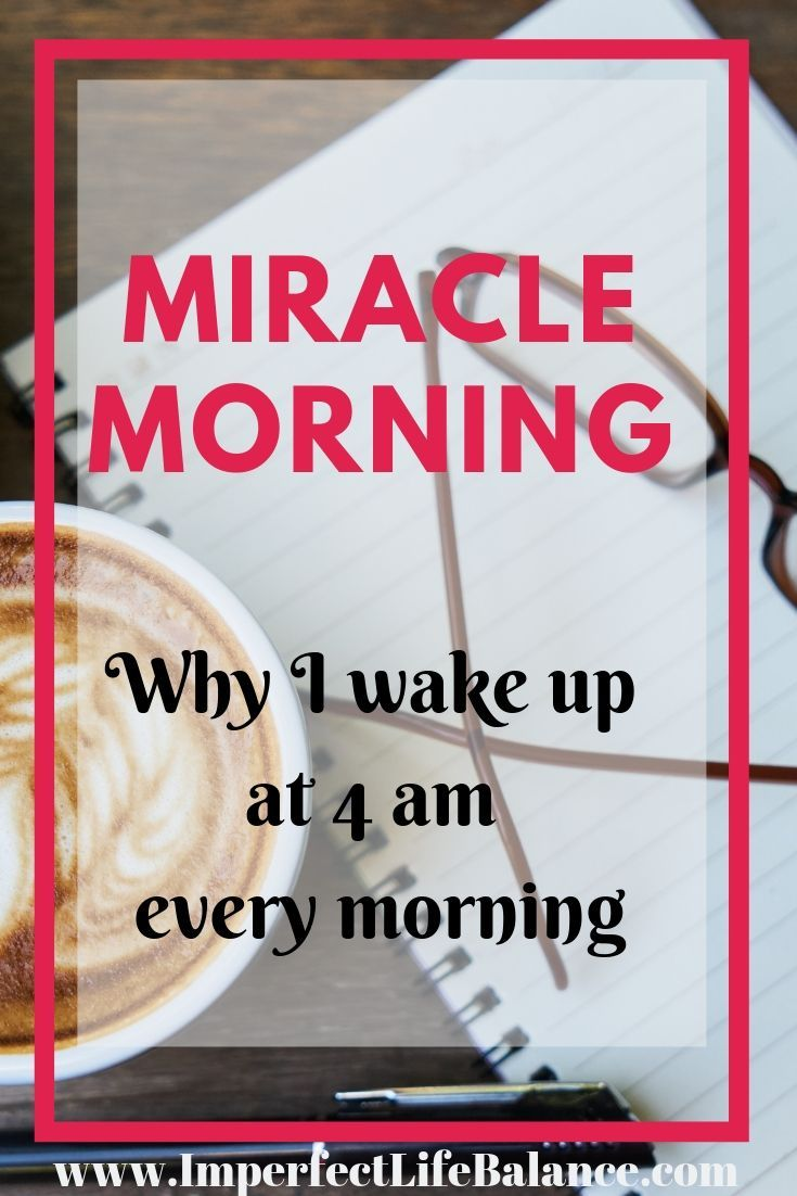 Miracle Morning - Why I Wake up at 4am Every Morning