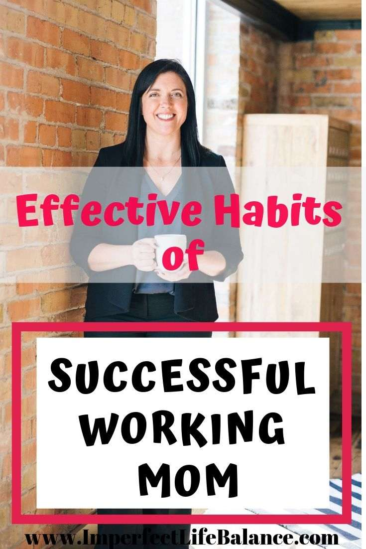 Effective Habits of Successful Working Moms