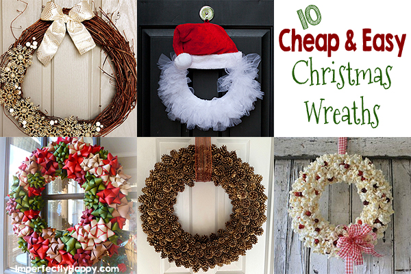 Cheap And Easy Christmas Wreaths The Imperfectly Happy Home