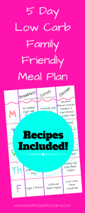 5 Day Low Carb Family Friendly Meal Plan